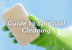 Guide to Spiritual Cleaning