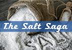 The Salt Saga