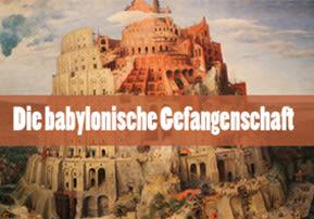 Babylonische Gefangenschaft
