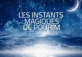 Les instants magiques de Pourim