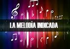 La Melodía Indicada