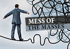 Mess of the Masses