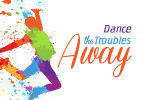Dance the Troubles Away