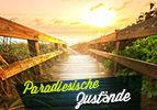 Paradiesische Zustände