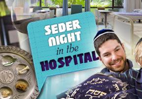 Seder Night in the Hospital