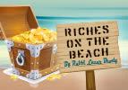 Riches on the Beach