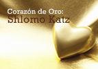 Corazón de Oro: Shlomo Katz