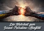 Wahrheit zum Israel-Palästina-Konflikt