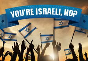 You're Israeli, No?
