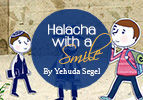 Halacha with a Smile