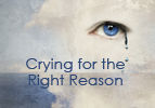 Crying for the Right Reason