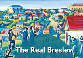 The Real Breslev Chassidut