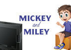Mickey and Miley
