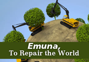 Emuna, To Repair the World