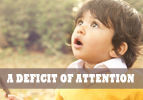 A Deficit of Attention