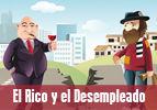 El Rico y el Desempleado