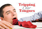 Tripping Over Tongues
