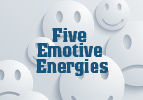 Five Emotive Energies