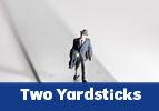 Two Yardsticks