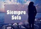 Siempre Sola