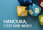 Hanouka, c'est dire merci