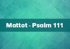 Mattot - Psalm 111 / Landzuteilung