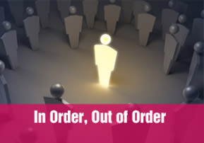 In Order, Out of Order