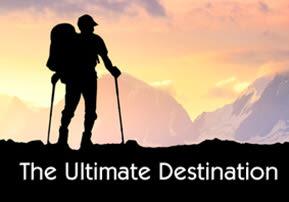 The Ultimate Destination