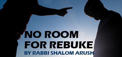 No Room for Rebuke