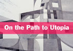 On the Path to Utopia
