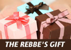 The Rebbe's Gift