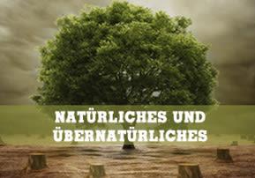 Natürliches und Übernatürliches