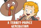 A Turkey-Prince Generation