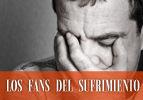 Los Fans del Sufrimiento
