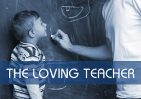 The Loving Teacher