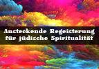 Begeisterung für jüdische Spiritualität