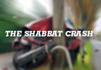 The Shabbat Crash