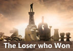 The Loser who Won