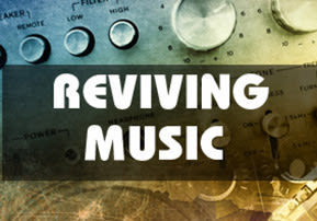 Reviving Music