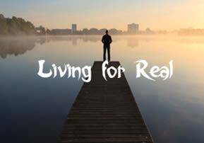 Living for Real