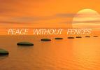 Peace Without Fences