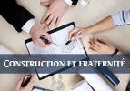 Construction et fraternité