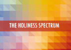 The Holiness Spectrum
