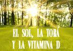 El Sol, la Torá y la Vitamina D