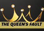 The Queen's Fault