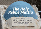 The Holy Rebbe Mattia