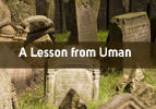 A Lesson from Uman