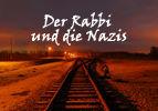 Der Rabbi und die Nazis