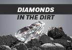 Diamonds in the Dirt
