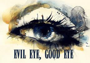 Evil Eye, Good Eye